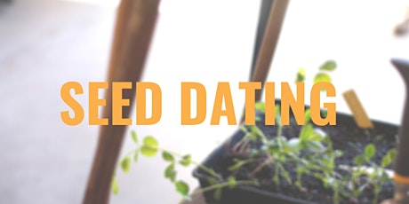 Seed Dating tickets