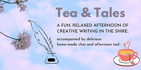 Tea & Tales - An afternoon of fun, relaxed creative writing in the Shire tickets