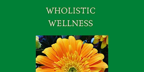 Wholistic Wellness tickets