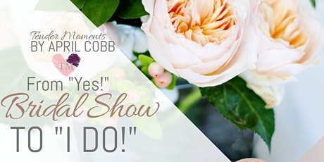 "The From ""Yes"" to ""I Do"" Bridal Show - 2020 Virtual Experience