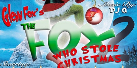 The Fox that Stole Christmas 2 Comedy Show tickets