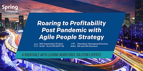 Copy of Roaring to Profitability Post Pandemic with Agile People Strategy tickets