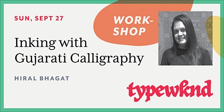 Inking with Gujarati Calligraphy – Workshop tickets