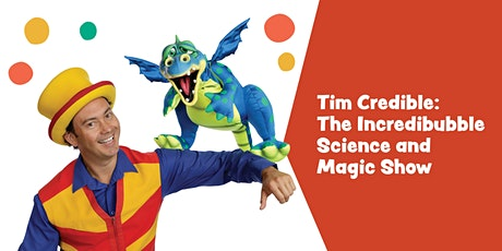Tim Credible ~ The Incredibubble Science and Magic Show tickets