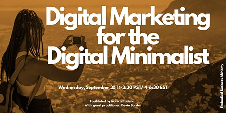 Digital Marketing for the Digital Minimalist tickets