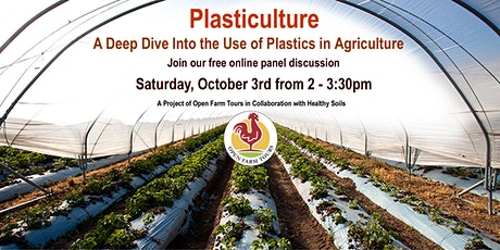 Plasticulture / A Deep Dive into the use of Plastics in Agriculture tickets