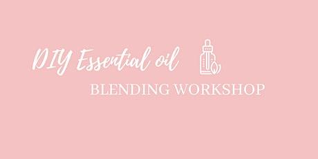 DIY Essential Oil Blending for Body & Mind tickets