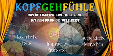 KopfGehFühle -  Das inspirative  live Webevent des Miteinanders Tickets