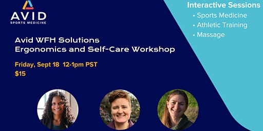 Avid WFH Solutions: Ergonomics & Self-Care Workshop