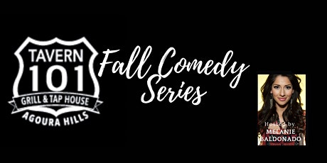Fall Comedy Series at Tavern 101 in Agoura Hills! tickets