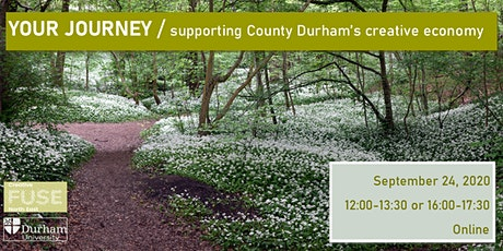 Your Journey - Supporting County Durham's creative economy tickets