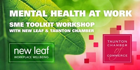'SME Mental Health at Work' Online Toolkit Workshop - with New Leaf tickets
