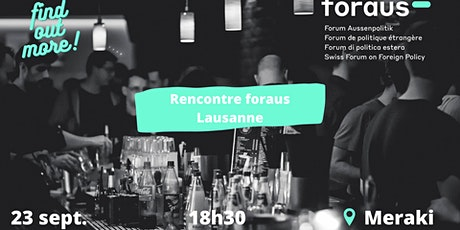 Rencontre foraus Lausanne tickets