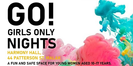 GO! Nights (Girls 10-17 only) tickets