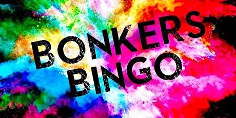 BONKERS BINGO tickets