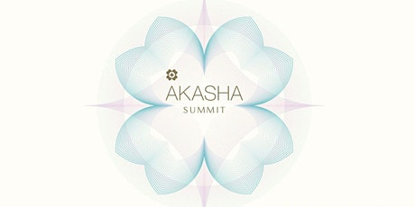 Akasha Summit - A modern vision on wellbeing tickets