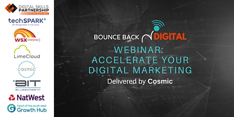 Bounce Back Digital Series: Accelerate your Digital Marketing tickets