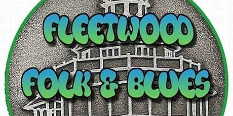 Fleetwood Folk and Blues #FaBweekend2021 tickets