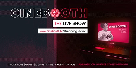 Cinebooth The Live Show: Streaming of Indie Shorts - Ep3 tickets