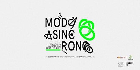 Scart: MO(N)DO ASINCRONO tickets
