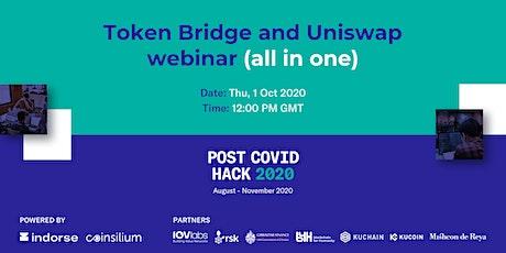 Token Bridge and Uniswap webinar (all in one) tickets