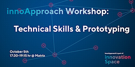 innoApproach:  Technical Skills & Prototyping tickets