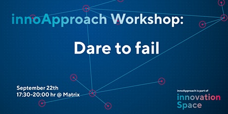 innoApproach: Dare to fail tickets