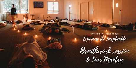 Breathwork session & Live Mantra - Fremantle Yoga Centre - 26/09 @4:30pm tickets
