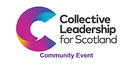 Collective Leadership for Scotland Community Event tickets