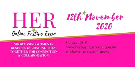 HER Online Festive Expo 2020 (inc. HER Business, Body & Life Conference) tickets