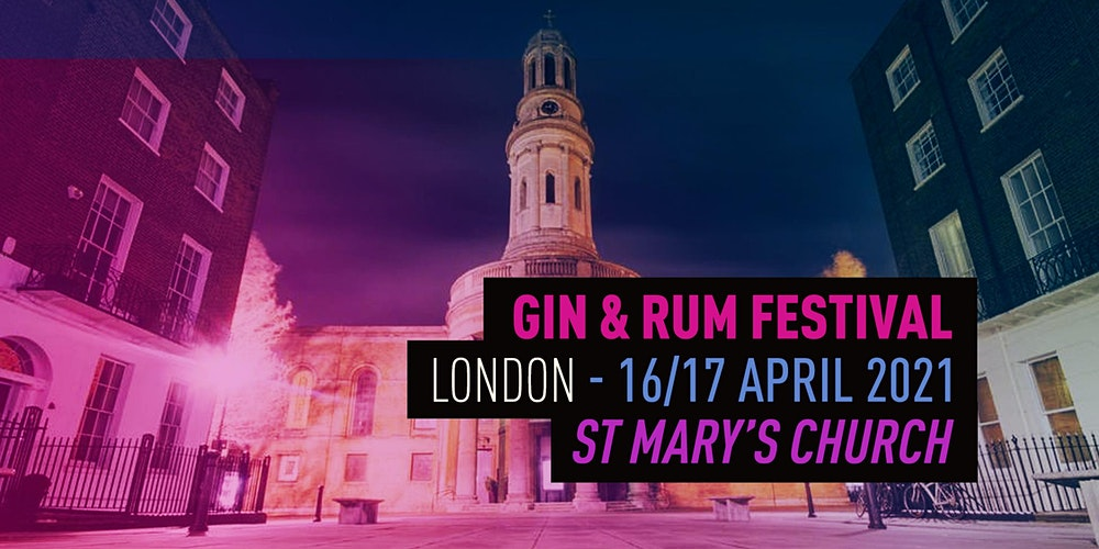 The Gin & Rum Festival - London -2021 Tickets, London | Eventbrite