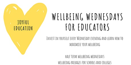 Wellbeing Wednesday for Educators tickets