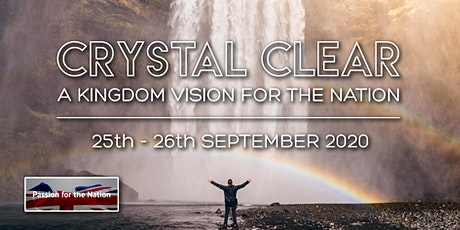 Crystal Clear: A Kingdom Vision For the Nation tickets