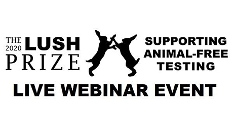 Lush Prize Conference & Awards 2020-Can big data replace animal testing? tickets
