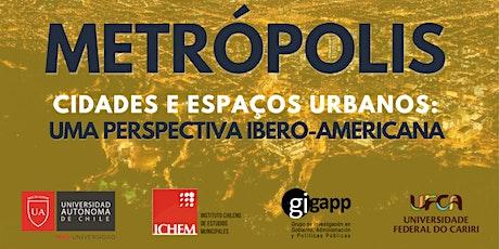 Metrópolis, Cidades e espaços urbanos: Uma perspectiva ibero-americana entradas