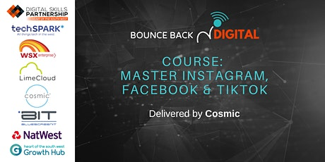 Bounce Back Digital Series: Master Instagram, Facebook & TikTok tickets