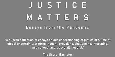 Justice Matters: essays from the pandemic -  book launch tickets
