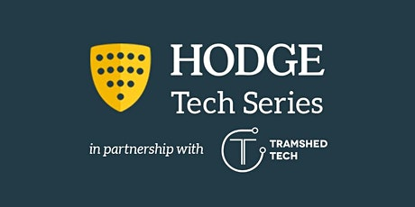 """Hodge Tech Series - The """"New"""" Way of Working tickets"""