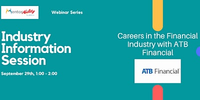MentorAbility Industry Information Session: ATB Financial