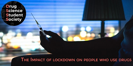 The Impact of lockdown on people who use drugs tickets