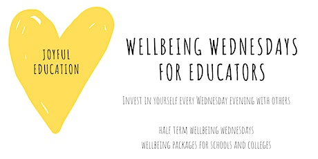 Half Term Wellbeing Wednesdays for Educators tickets