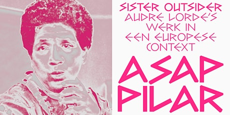 Sister Outsider: Audre Lorde's werk in een Europese context tickets