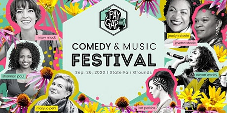 Pay Gap Comedy & Music Festival with Maker's Marketplace - Full Day tickets