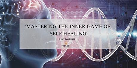 Mastering The Inner Game Of Self Healing tickets