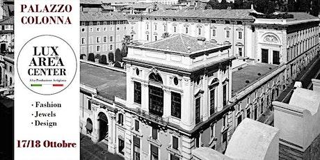 LUX AREA CENTER - L' Eccellenza Artigianale Italiana biglietti