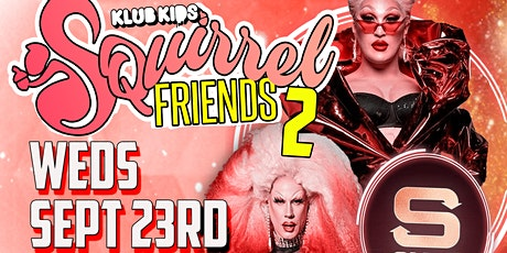Klub Kids Manchester presents SQUIRREL FRIENDS 2 (The Vivienne & Jimbo) tickets