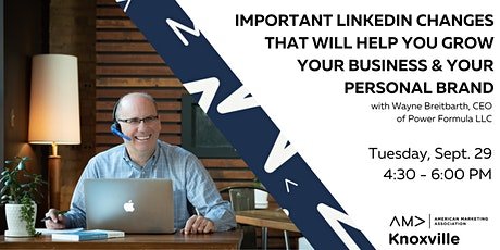 AMA Knoxville: Using LinkedIn to  You Grow Your Personal Brand or Business tickets