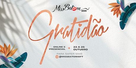 Miss Batom 2020 - Gratidão ingressos