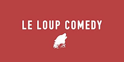 LE LOUP COMEDY