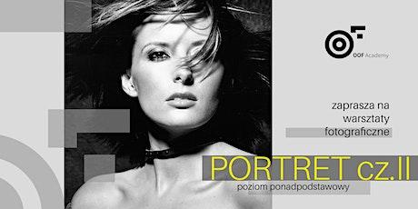 PORTRET cz. II_ warsztaty fotograficzne [poziom ponadpodstawowy] tickets